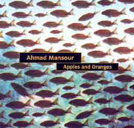 Ahmad Mansour – Apples and Oranges