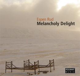 Espen Rud – Melancholy Delight