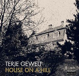 Terje Gewelt – House on a hill